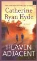 Heaven adjacent : a novel
