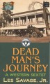 Dead man's journey : a westen sextet