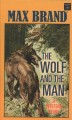 The wolf and the man : a western story