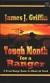 Tough month for a ranger : a Texas Ranger James C. Blawcyzk novel