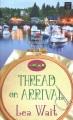 Thread on arrival : a Mainely needlepoint mystery