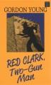 Red Clark, two-gun man