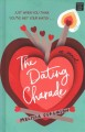The dating charade : a novel