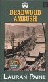Deadwood ambush