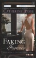 Faking forever
