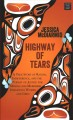 Highway of Tears : a true story of racism, indifference, and the pursuit of justice for missing and murdered Indigenous women and girls