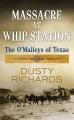 Massacre at Whip Station