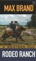 Rodeo ranch : A western duo