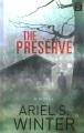 The preserve : a novel