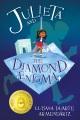 Julieta and the diamond enigma