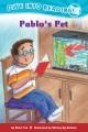 Confetti Kids #10: Pablo's Pet (Dive Into Reading, Emergent)