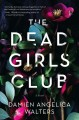 The dead girls club : a novel