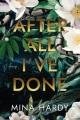 After all I've done : a novel