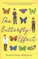 The butterfly effect : a novel