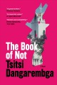 The book of not : a novel