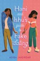 Hani and Ishu's guide to fake dating