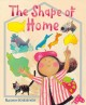 The shape of home