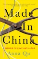 Made in China : a memoir of love and labor