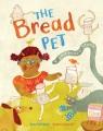The bread pet : a sourdough story