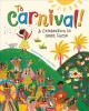 To Carnival! : a celebration in Saint Lucia