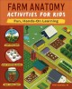Farm Anatomy Activities for Kids : Fun, Hands-On Learning