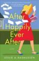 After happily ever after : a novel