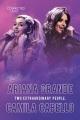 Ariana Grande, Camilia Cabello : two extraordinary people.