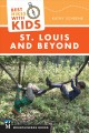 Best hikes with kids : St. Louis and beyond