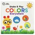 Colors everywhere : shake & play.