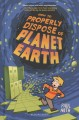 How to properly dispose of Planet Earth