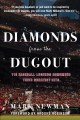 Diamonds from the dugout : 115 baseball legends remember their greatest hits