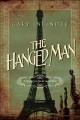 The hanged man : a mystery in fin-de-siècle Paris