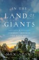 In the land of giants : a journey through the Dark Ages