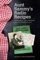 Aunt Sammy's radio recipes : the original 1927 cookbook and housepeeper's chat