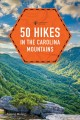 50 hikes in the Carolina mountains