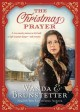 A Christmas prayer : a cross-country journey in 1850 leads to high mountain danger-- and romance