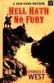 Hell hath no fury : a John Hawk western