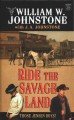 Ride the savage land