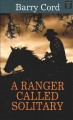 A ranger called Solitary