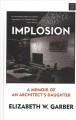 Implosion : a memoir of an architect