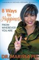 8 ways to happiness : from wherever you are