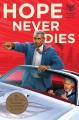 Hope never dies : a novel