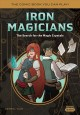 Iron magicians : the search for the magic crystals