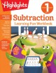 Subtraction : learning fun workbook. First grade.