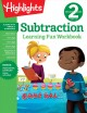 Subtraction : learning fun workbook. Second grade.