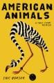 American animals : a true crime memoir