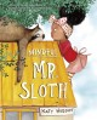 Mindful Mr. Sloth