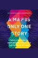 A map is only one story twenty writers on immigration, family, and the meaning of home.