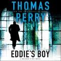 Eddie's boy : a novel