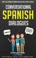 Conversational Spanish dialogues : over 100 Spanish conversations and short stories.
